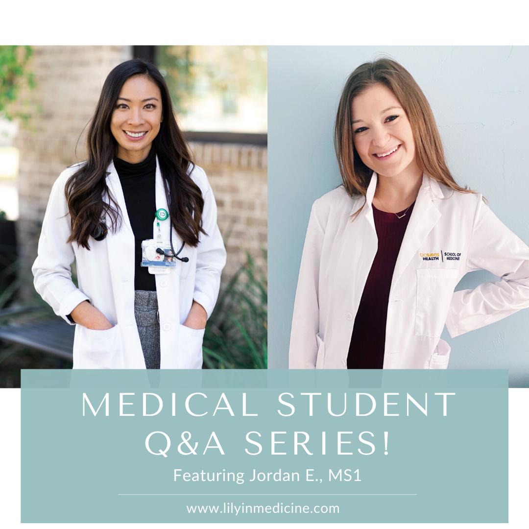 Medical Student Q&A Series: Jordan E., MS1