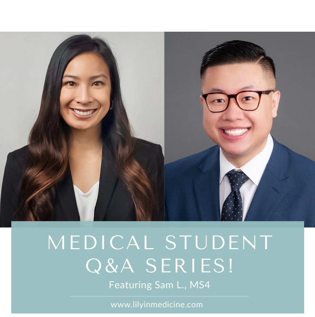 Medical Student Q&A Series: Sam L., MS4