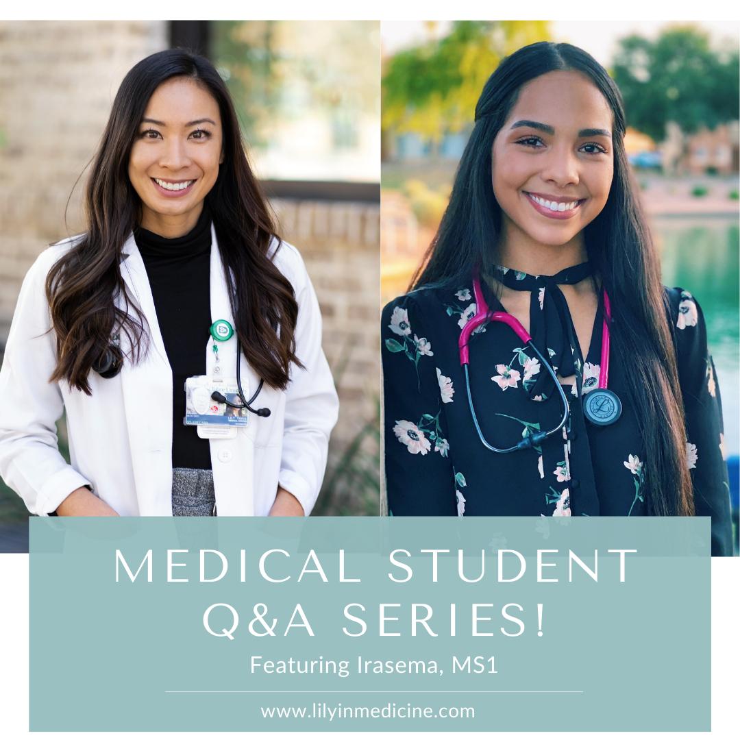 Medical Student Q&A Series: Irasema, MS1