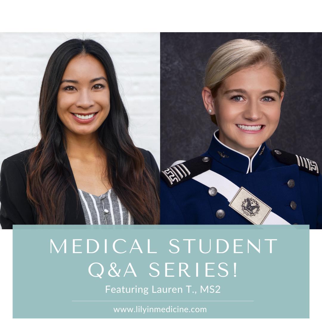 Medical Student Q&A Series: Lauren, MS2